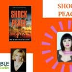 Shock Peace- A Harrowing True Story from  a Vietnamese Boat People Survior