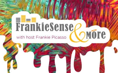 FrankieSense & More - on The Good Radio Network with Frankie Picasso