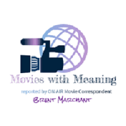 Movies with Meaning - Brent Marchant
