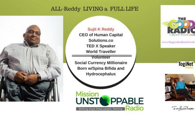 Reddy, Set Go Forward to Creating a Full Life!