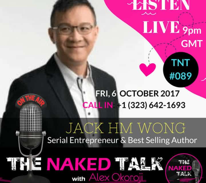 How To Crack The Entrepreneur Code w/ Guest - Jack HM Wong - The