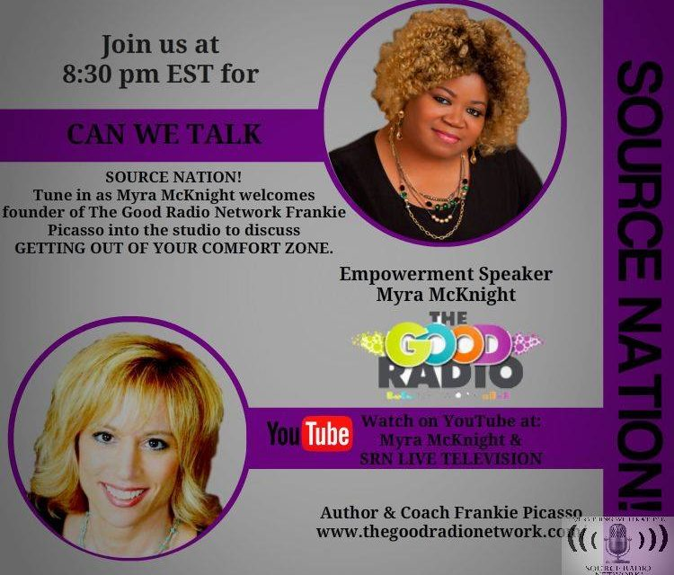 Getting Out of your Comfort Zone – Myra Mcknight interviews Frankie Picasso
