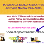 Animal Communication- Learning to Speak to your Pets with Marta Williams