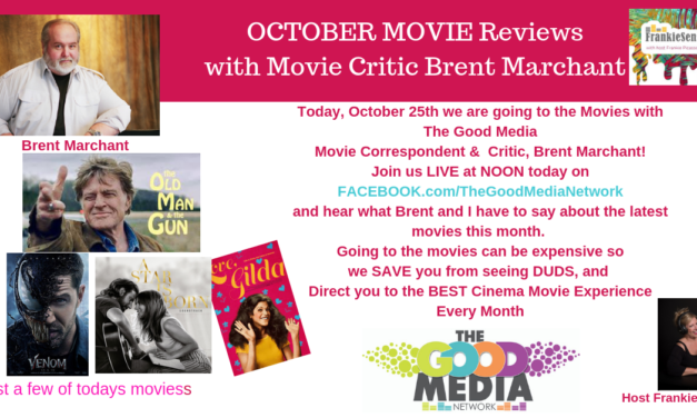 October Movie Reviews with Brent Marchant and Frankie Picasso on FrankieSense & MORE