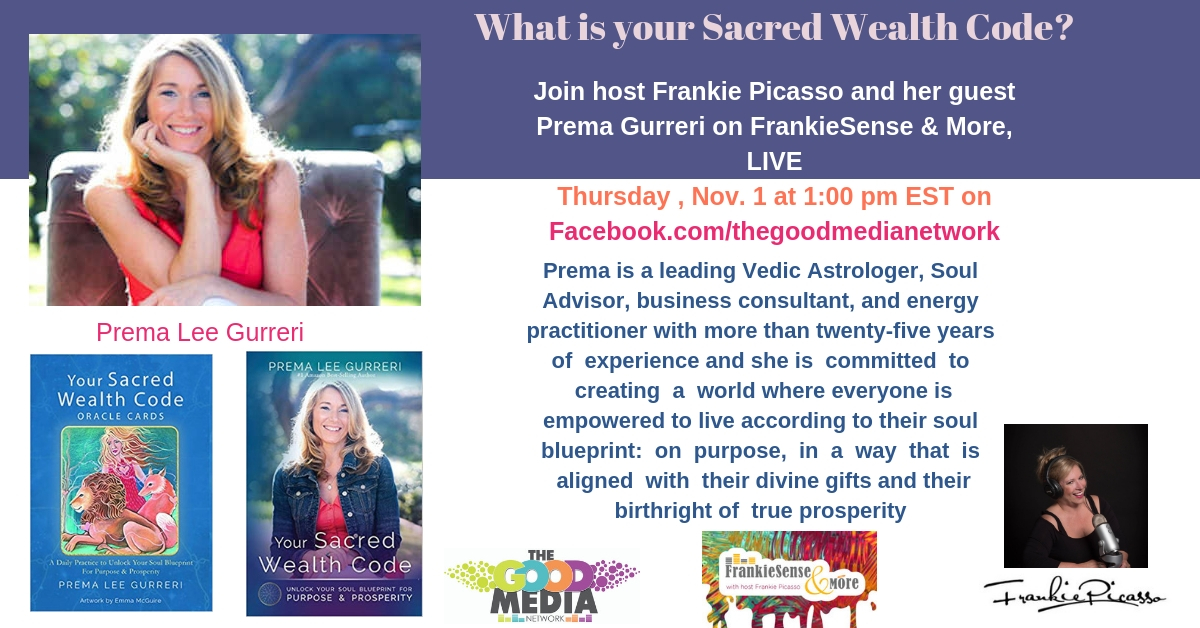 What is your Sacred Wealth Code? Find out with Prema Lee Gurreri