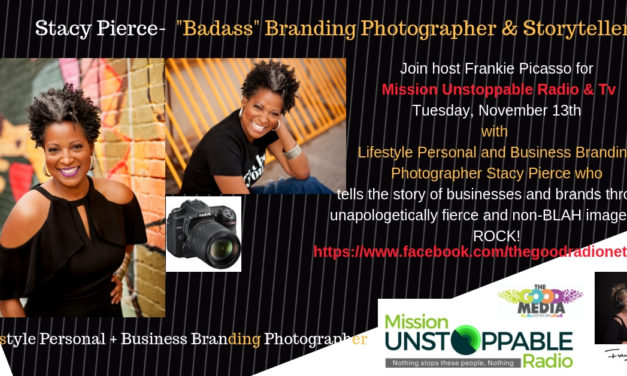 Stacy Pierce Story- Lesson in LIFE from a Badass Branding Photographer.
