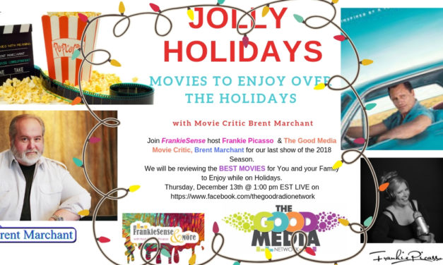 Your HOLIDAY MOVIE GUIDE with TGRN Movie Critic Brent Marchant & Frankie Picasso