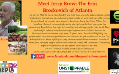 Meet Jerry Brow, the Erin Brockovich of Atlanta
