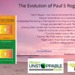 The Transformation of Paul S Rogers