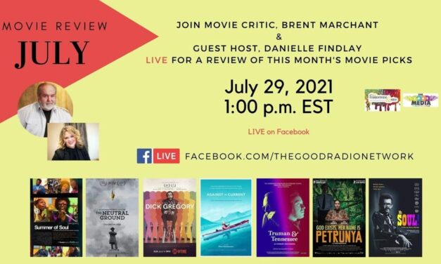 July Movie Review with Movie Critic, Brent Marchant and FrankieSense Guest Host, Danielle Findlay