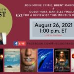 August Movie Review with Film Critic, Brent Marchant and FrankieSense Guest Host, Danielle Findlay