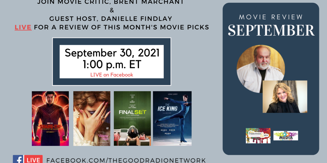 September Movie Review with Film Critic, Brent Marchant, and FrankieSense Guest Host, Danielle Findlay